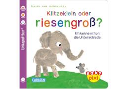 Baby Pixi 52: Klitzeklein oder riesengroß?
