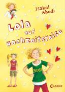 Loewe Abedi, Lola auf Hochzeitsreise, Band 6