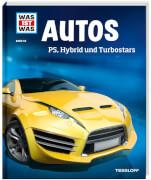 Tessloff WAS IST WAS Band 53 Autos - PS, Hybrid und Turbostars, Gebundenes Buch, 48 Seiten, ab 8 Jahren.