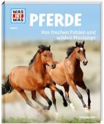 Tessloff WAS IST WAS Band 27 Pferde - Von frechen Fohlen und wilden Mustangs, Gebundenes Buch, 48 Seiten, ab 8 Jahren
