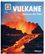 Tessloff WAS IST WAS junior Band Vulkane - Feuer aus der Tiefe, Gebundenes Buch, 48 Seiten, ab 8 Jahren