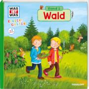 Tessloff WAS IST WAS Kindergarten, Band 2. Wald
