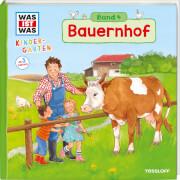 Tessloff WAS IST WAS Kindergarten, Band 4. Bauernhof