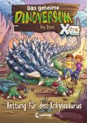 Das geheime Dinoversum Xtra - Rettung für den Ankylosaurus