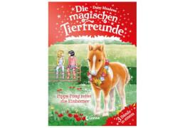Die magischen Tierfreunde - Pippa Pony rettet die Einhörner