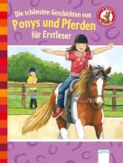 Berger, Margot/Bosse, Sarah/Mai, Manfred: Der Bücherbär Lesespaß # Die schönsten Geschichten von Ponys und Pferden für E